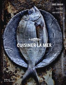 Cuisiner la mer de Gaël Orieux