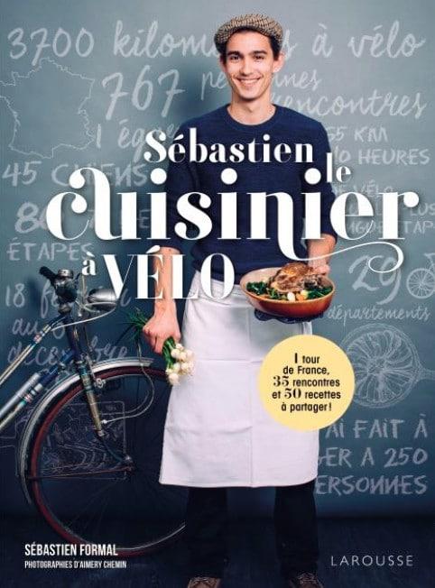 Sébastien Formal, le cuisinier à vélo