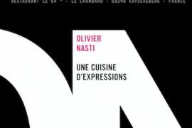 Une cuisine d'expressions d'Olivier Nasti