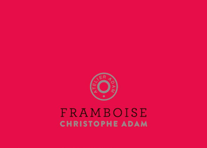 Couleur Framboise framboise de christophe adam premier opus de l'atelier adam