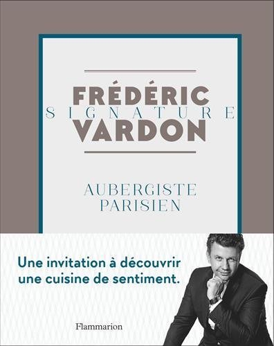 Recette de Frédéric Vardon
