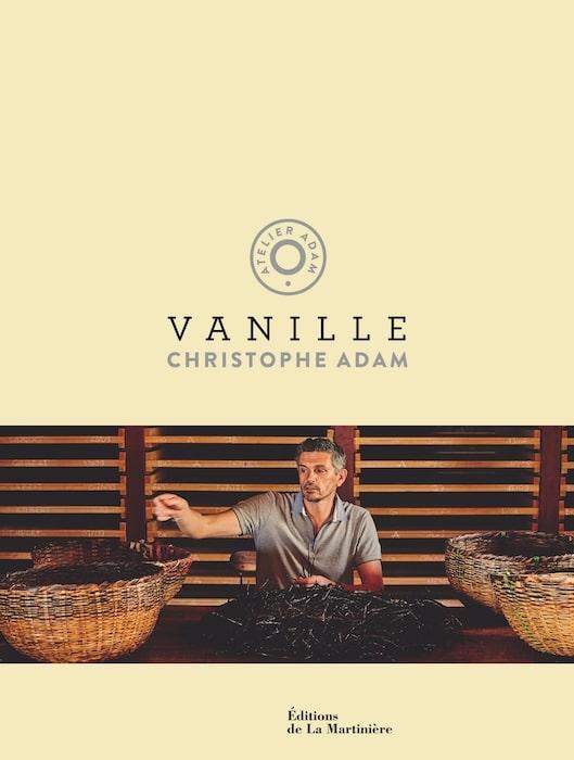 Sortie du livre Vanille de Christophe Adam