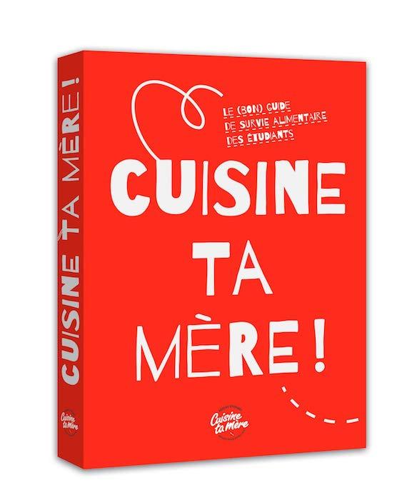 livre Cuisine ta mère