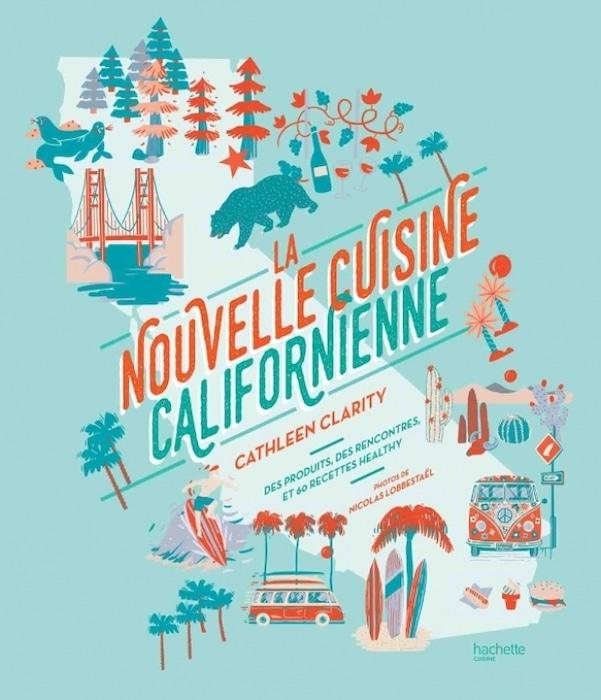 La nouvelle cuisine californienne