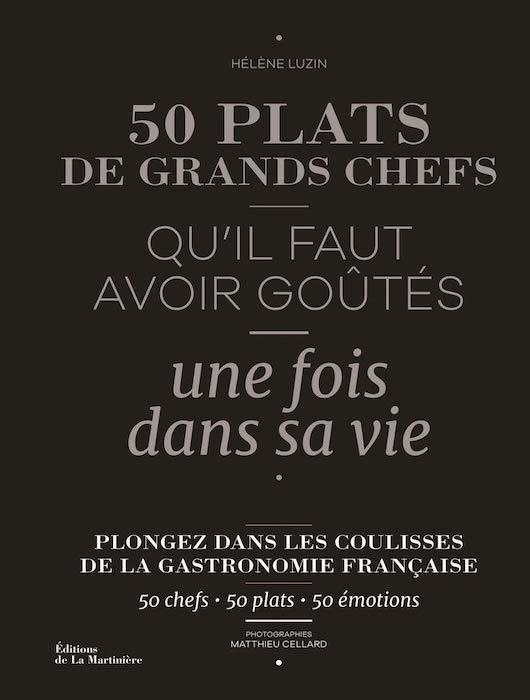 Livres de cuisine d'octobre 2019 50 plats de grands chefs