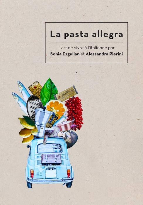 Livres de cuisine de la rentrée 2019 La Pasta Allegra