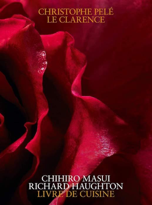 Livres de cuisine d'octobre 2019 Christophe Pelé Le Clarence
