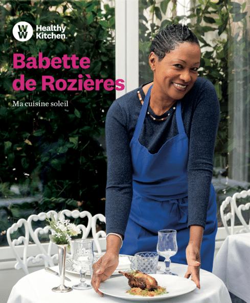 Ma cuisine soleil de Babette de Rozières