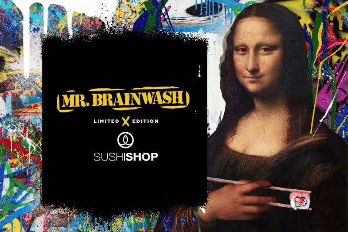 Sushi Shop et Mr. Brainwash
