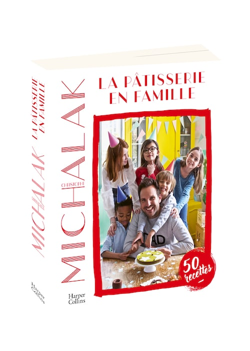 La pâtisserie en famille de Christophe Michalak