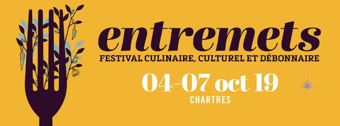 Festival Entremets Les événements gastronomiques d'octobre 2019
