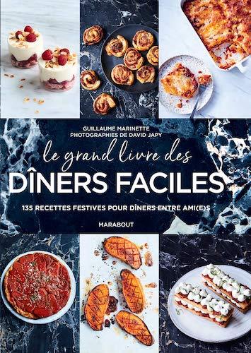 Le grand livre des dîners faciles