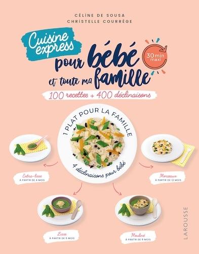 Cuisine express pour bébé et toute la famille