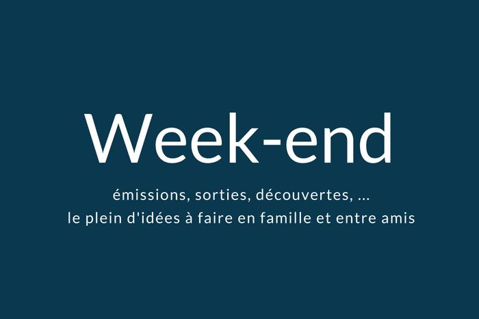 Que faire le week-end du 9 et 10 décembre 2017