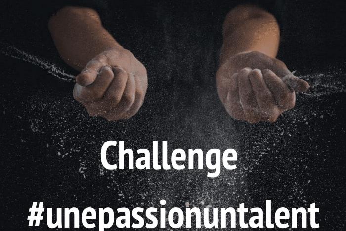 challenge Une passion un talent