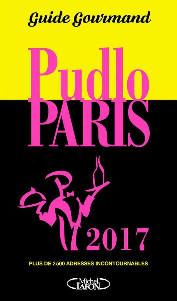 Guide Gourmand Pudlo Paris 2017