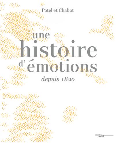 Une histoire d'émotions depuis 1820