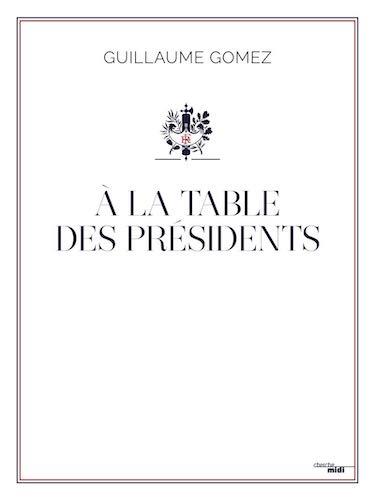 A la table des Présidents