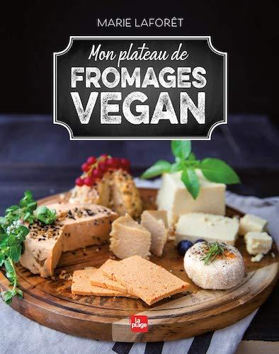 Mon plateau de fromages vegan