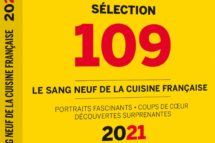 Guide 109 édition 2021, le sang neuf de la gastronomie