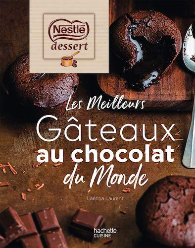 Les Meilleurs Gâteaux au chocolat du Monde