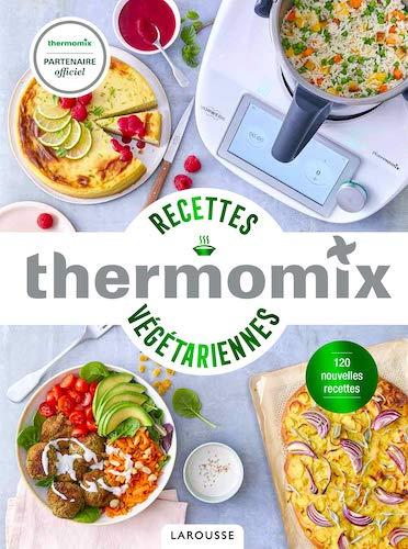 Thermomix recettes végétariennes
