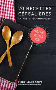20 recettes céréalières saines et gourmandes – Spécial Petits Prix